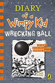 Diary of a Wimpy Kid: Wrecking Ball (Book 14) (Diary of a Wimpy Kid 14) by [Kinney, Jeff]
