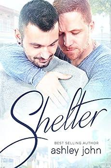Shelter by [John, Ashley]