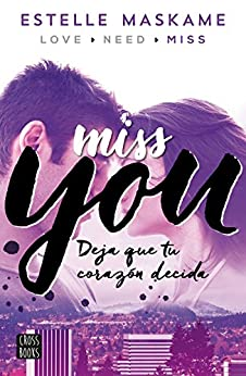 You 3. Miss you: You 3 (Spanish Edition) by [Maskame, Estelle]