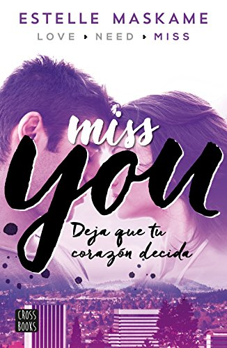 You 3. Miss you (Crossbooks) por Estelle Maskame