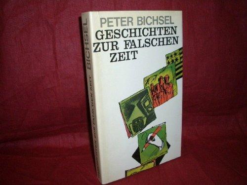 Geschichten zur falschen Zeit : Kolumnen 1975 - 1978