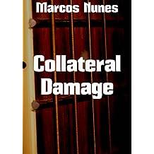 Collateral Damage (Portuguese Edition)