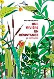 Une rivière en résistance - La Brézentine