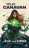 L'Age des Cinq, Tome 2 : La sorcière indomptée par Canavan