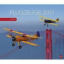 Flugzeuge - Kalender 2017