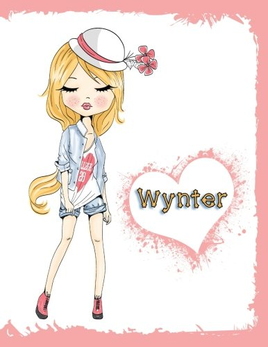 Wynter: Journal, Notebook, Diary, 105 Lined Pages, Personalized Book with Name, 8 1/2