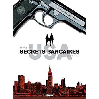 Secrets Bancaires USA - Tome 01: Mort d'un trader