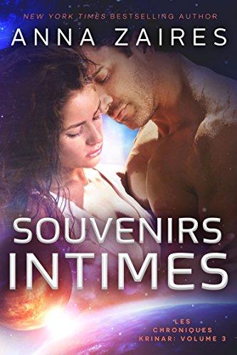 Souvenirs Intimes (Les Chroniques Krinar: Volume 3) par Anna Zaires