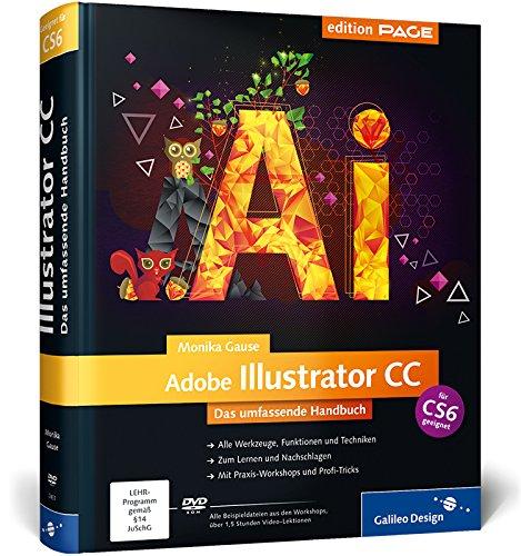 Adobe Illustrator CC: Das umfassende Handbuch, auch für CS6 geeignet (Galileo Design) Buch-Cover
