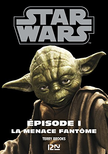 Star Wars épisode 1 : La menace fantôme