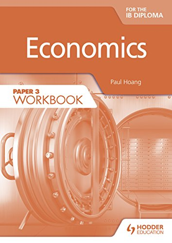Economics for the IB Diploma Paper 3 Workbook