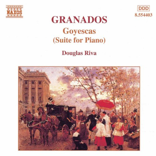 Granados: Piano Music, Vol. 2 - Goyescas