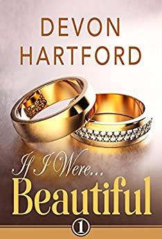 If I Were Beautiful (If I Were... Book 1) by [Hartford, Devon]