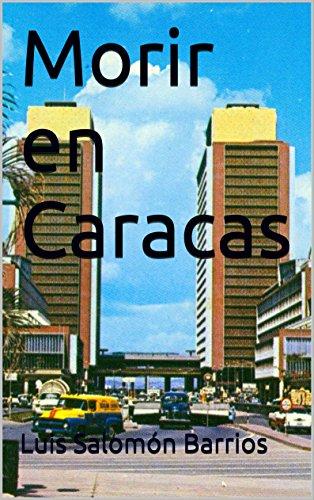 Morir en Caracas