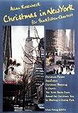 CHRISTMAS IN NEW YORK - arrangiert für Blockflötenquartett [Noten / Sheetmusic] Komponist: ROSENHECK ALLAN