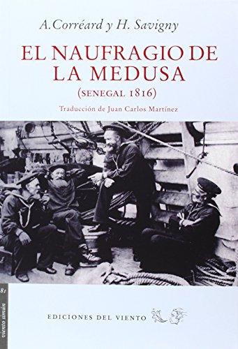 El naufragio de la Medusa (Viento Simún) por Alexandre Corréard
