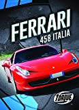 Ferrari 458 Italia (Torque. Car Cruzy`)