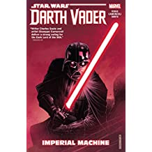 Star Wars: Darth Vader: Dark Lord of the Sith Vol. 1: Imperial Machine (Darth Vader (2017-2018))