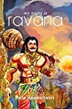 My Name Is Ravana