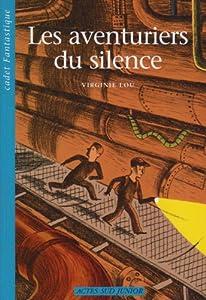"""Afficher """"Les aventuriers du silence"""""""