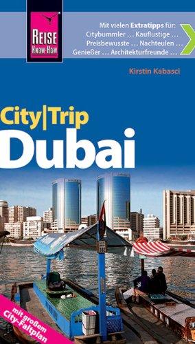 Reiseführer: Dubai - CityTrip Reiseführer mit Faltplan