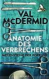 Anatomie des Verbrechens: Meilensteine der Forensik