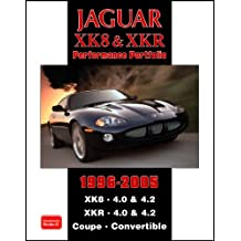 Jaguar XK8 and XKR Performace Portfolio 1996-2005: XK8. 4.0 & 4.2 XKR. 4.0 and 4.2 Coupe. Convertible (Performance Portfolio)