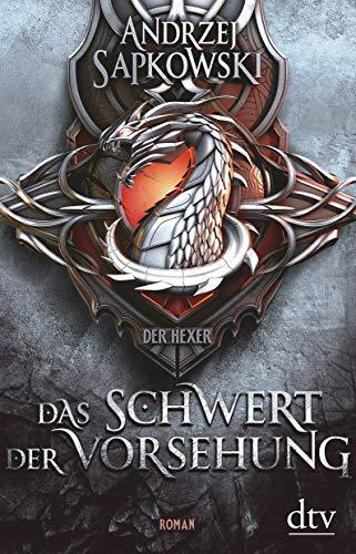 Das Schwert der Vorsehung: , Vorgeschichte 3 zur Hexer-Saga