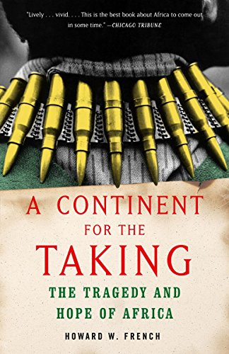 A Continent for the Taking: The Tragedy and Hope of Africa (Vintage)