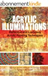 Acrylic Illuminations: Reflective and...