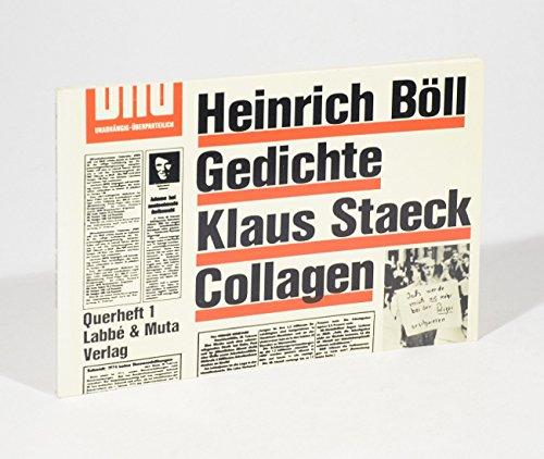 Heinrich Böll. Gedichte. Klaus Staeck. Collagen. (= Querheft, Bd. 1).