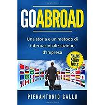 GOABROAD: Una storia e un metodo di internazionalizzazione d'Impresa