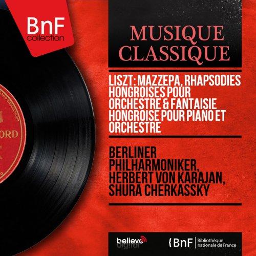 Liszt: Mazzepa, Rhapsodies hongroises pour orchestre & Fantaisie hongroise pour piano et orchestre (Stereo Version)