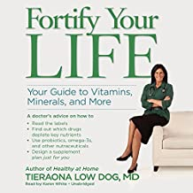 Fortify Your Life: Your Guide to Vitamins, Minerals, and More; Library Edition