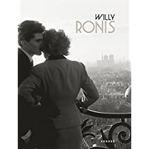 Willy Ronis: RETROSPEKTIVE