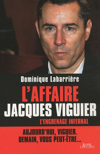 L'affaire Jacques Viguier : L'Engrenage infernal