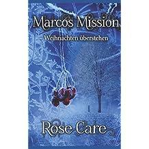 Marcos Mission – Weihnachten überstehen: Eine Kurzgeschichte zum Buch »Gnadenlos«