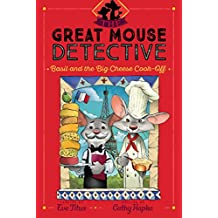 Basil and the Big Cheese Cook-Off (Great Mouse Detective)
