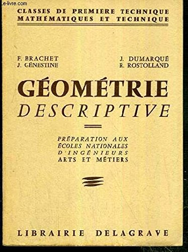 geometrie-descriptive-preparation-aux-ecoles-nationales-d-39-ingenieurs-arts-et-metiers-classes-de-premiere-technique-mathematiques-et-technique