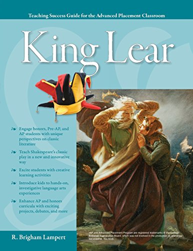 Advanced Placement Classroom: King Lear (Teaching Success Guide for the Advanced Placement Classroom) -