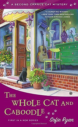 the-whole-cat-and-caboodle-second-chance-cat-mystery-by-sofie-ryan-1-apr-2014-mass-market-paperback