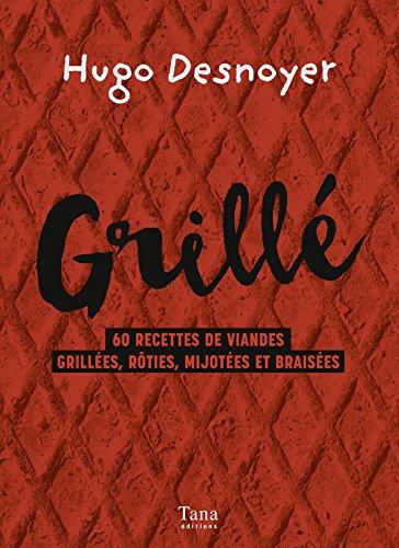 Grillé ! par Hugo DESNOYER