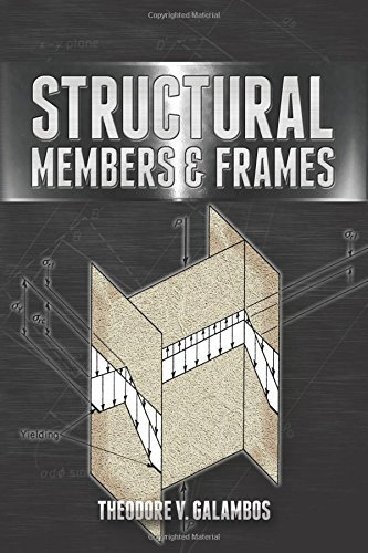 Structural Members and Frames (Dover Books on Engineering) (English Edition)