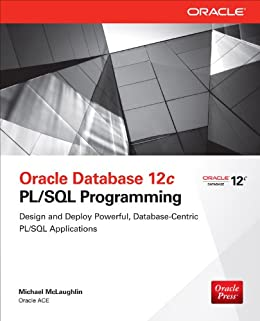 Oracle Database 12c PL/SQL Programming by [McLaughlin, Michael]