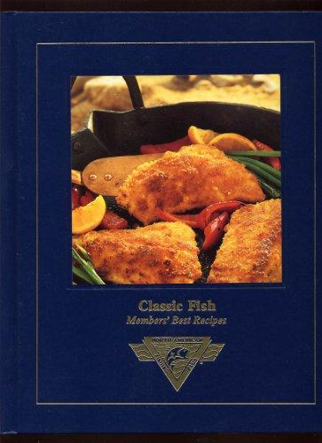 Classic Fish: Member's Best Recipes