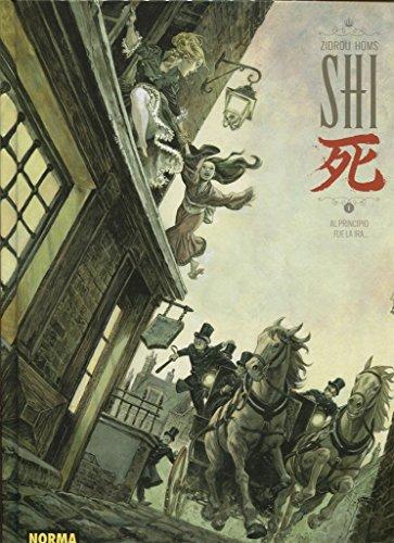 Shi 1. Al principio fue la ira por From Norma Editorial