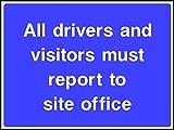 Alle Treiber und Besucher berichten müssen, zu Website Büro Road Safety Sign Schild aus Aluminium–3mm 600mm x 400mm