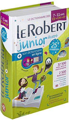 Dictionnaire Le Robert Junior illustré et son dictionnaire en ligne - 7/11 ans - CE-CM-6e - Édition anniversaire par Collectif