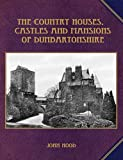 The Country Houses, Castles and Mansions of Dunbartonshire