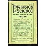 Initiation & Science N°XXVIII-XXIX - 9ème année : Astrologie et radiesthésie - L'oeuvre de Paul Le Cour - La Gnose - Thème astrologique de René Coty - Albert Schweitzer ...